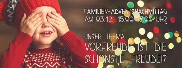 Familien-Adventsnachmittag 03.12.2017
