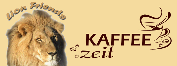 Lion Friends & Kaffeezeit